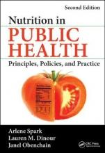 Arlene (Hunter College, New York, USA) Spark,   Lauren M. (Montclair State University, New Jersey, USA) Dinour,   Janel Obenchain Nutrition in Public Health