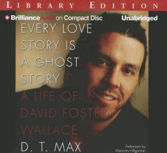 Max, D. T. Every Love Story Is a Ghost Story