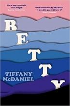 Tiffany McDaniel, Betty