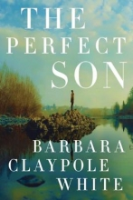 White, Barbara Claypole The Perfect Son