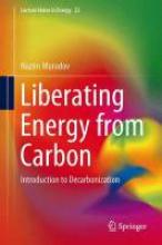 Muradov, Nazim Liberating Energy from Carbon