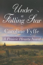 Fyffe, Caroline Under a Falling Star