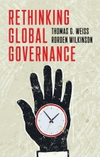 Thomas G. Weiss,   Rorden Wilkinson Rethinking Global Governance