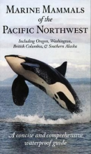 Folkens, Pieter Marine Mammals of the Pacific Northwest