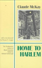 McKay, Claude Home to Harlem