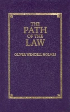 Holmes, Oliver The Path of the Law