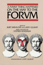Shevelove, Burt,   Gelbart, Larry,   Sondheim, Stephen A Funny Thing Happened on the Way to the Forum