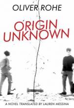 Rohe, Oliver Origin Unknown