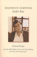 Mahmoud Darwish, Exile`s Poet