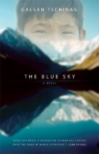 Tschinag, Galsan The Blue Sky