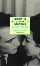 Swados, Harvey Nights in the Gardens of Brooklyn