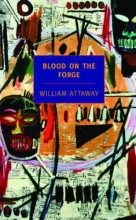 Attaway, William Blood On The Forge