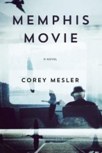 Mesler, Corey Memphis Movie