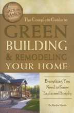 Maeda, Martha The Complete Guide to Green Building and Remodeling Your Home