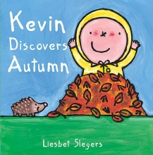 Slegers, Liesbet Kevin discovers autumn