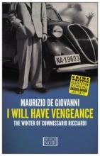 De Giovanni, Maurizio I Will Have Vengeance