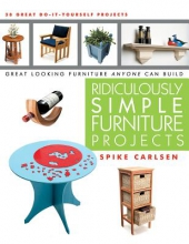 Carlsen, Spike Ridiculously Simple Furniture Projects