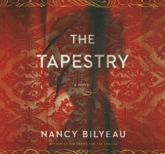 Bilyeau, Nancy The Tapestry