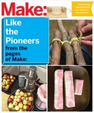 Make Like the Pioneers from the Pages of Make
