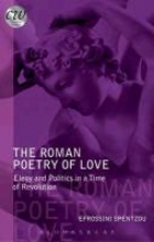 Spentzou, Efrossini The Roman Poetry of Love