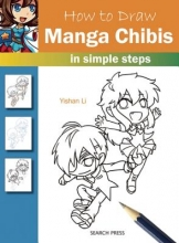 Li, Yishan How to Draw: Manga Chibis