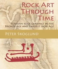 Skoglund, Peter Rock Art Through Time