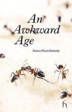 Starobinets, Anna An Awkward Age