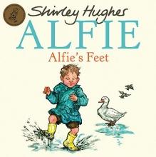 Hughes, Shirley Alfie`s Feet