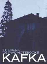 Kafka, Franz Blue Octavo Notebooks