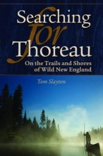 Slayton, Tom Searching for Thoreau