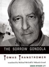 Transtromer, Tomas The Sorrow Gondola/Sorgegondolen