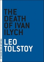 Tolstoy, Leo The Death of Ivan Ilych