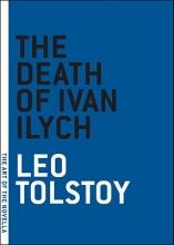 Tolstoy, Leo Nikolayevich The Death of Ivan Ilych