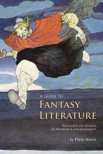 Martin, Philip A Guide to Fantasy Literature