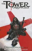 Wagner, Matt The Tower Chronicles - Dreadstalker 2