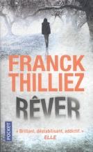 Thilliez, Franck Rêver