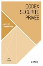 Jan Cappelle , Codex sécurité privée | 4ème édition