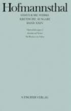 Hofmannsthal, Hugo von Operndichtungen II. Ariadne auf Naxos Die Ruinen von Athen