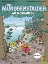 Weiss, Martin Die Munggenstalder am Morgarten