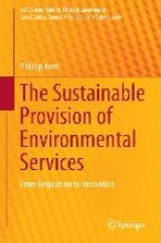 Aerni, Philipp The Sustainable Provision of Environmental Services