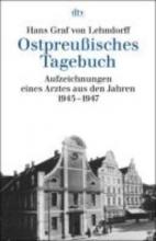 Lehndorff, Hans Graf von Ostpreu?isches Tagebuch