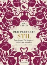 Garcia, Nina Der perfekte Stil