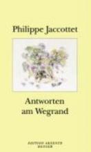 Jaccottet, Philippe Antworten am Wegrand