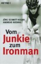 Schmitt-Kilian, Jörg Vom Junkie zum Ironman