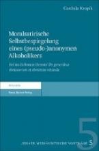 Kropik, Cordula Moralsatirische Selbstbespiegelung eines (pseudo-)anonymen Alkoholikers