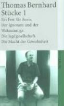 Bernhard, Thomas Stücke 1