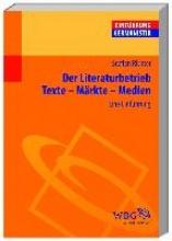 Richter, Steffen Der Literaturbetrieb. Eine Einf�hrung