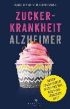 Mosetter, Kurt,   Cavelius, Anna Zuckerkrankheit Alzheimer