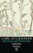 Zuckmayer, Carl Abschied und Wiederkehr