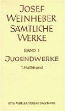 Weinheber, Josef Jugendwerke